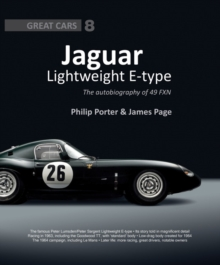 Jaguar Lightweight E-Type : The Autobiography of 49 FXN, Hardback Book