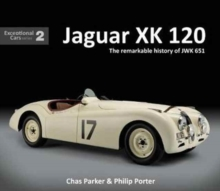 Jaguar XK120 : The Remarkable History of JWK 651, Hardback Book
