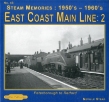 East Coast Main Line 2 1950's-1960's : Peterborough to Retford 43, Paperback Book