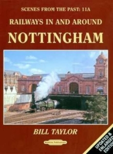 Railways in and Around Nottingham, Paperback Book