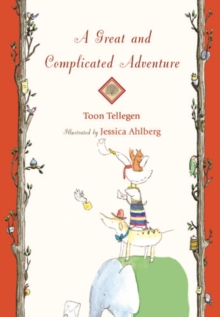 A Great and Complicated Adventure, Hardback Book