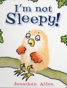 I'm Not Sleepy!, Board book Book