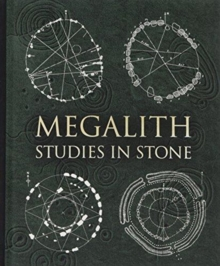 Megalith : Studies in Stone, Hardback Book