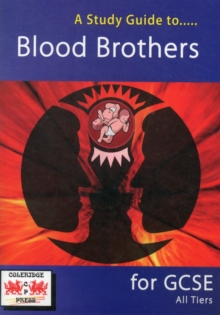 A Study Guide to Blood Brothers for GCSE : All Tiers, Paperback Book