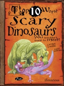 Scary Dinosaurs : You Wouldn't Want To Meet, Paperback Book