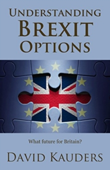 Understanding Brexit Options : What future for Britain?, Paperback Book