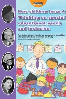 How Children Learn 4 Thinking on Special Educational Needs and Inclusion : 4, Paperback Book