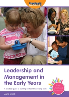 Leadership and Management in the Early Years, Paperback / softback Book
