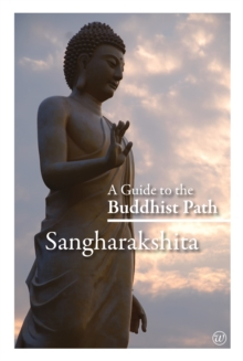 A Guide to the Buddhist Path, Paperback Book