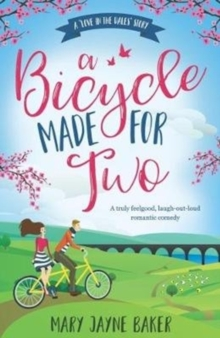 A Bicycle Made for Two : A Love in the Dales Story, Paperback Book