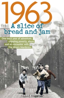1963: A Slice of Bread and Jam, Paperback Book