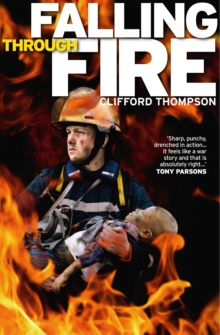 Falling Through Fire, Paperback Book