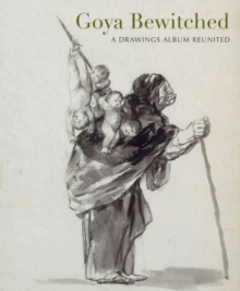 Goya : The Witches and Old Women Album, Paperback Book