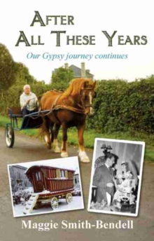 After All These Years : Our Gypsy Journey Continues, Paperback Book