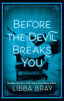 Before the Devil Breaks You : Diviners Series: Book 03, Paperback Book