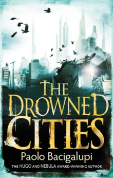 The Drowned Cities : Number 2 in series, Paperback Book