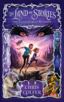 The Land of Stories: The Enchantress Returns : Book 2, Paperback / softback Book