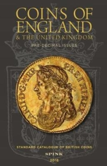 Coins of England and The United Kingdom 2018 : Standard Catalogue of British Coins, Hardback Book