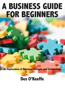 A Business Guide for Beginners, Paperback Book