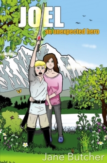 Joel : An Unexpected Hero, Paperback Book
