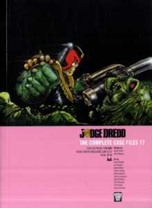 JUDGE DREDD CASE FILES 17, Paperback / softback Book