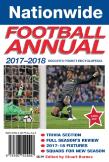 The Nationwide Annual 2017-18 : Soccer's pocket encyclopedia, Paperback / softback Book