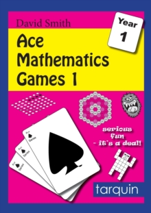 Ace Mathematics Games 1: 16 Exciting Activities to Engage Ages 5-6 : Ace Mathematics Games 1 1, Paperback Book