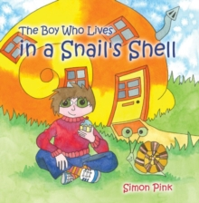 The Boy Who Lived in a Snail's Shell, Paperback Book