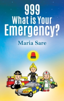 999: What is Your Emergency?, Paperback Book