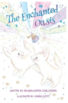 The Enchanted Oasis, Paperback Book