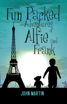 The Fun Packed Adventures of Alfie & Frank, Paperback Book