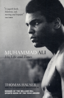 Muhammad Ali : His Life and Times, Paperback / softback Book