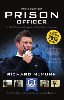 How 2 Become a Prison Officer : The Insiders Guide, Paperback / softback Book