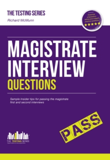 Magistrate Interview Questions : How to Pass the Magistrate First and Second Interviews, Paperback Book