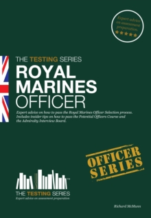 Royal Marines Officer Workbook : How to Pass the Selection Process Including AIB, POC, Interview Questions, Planning Exercises and Scoring Criteria, Paperback / softback Book