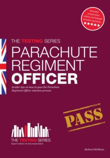 Parachute Regiment Officer: How to Become a Parachute Regiment Officer, Paperback / softback Book