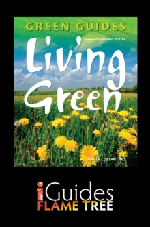 Living Green : The Complete Green Guide, EPUB eBook