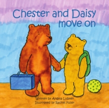 Chester and Daisy Move on, Paperback Book
