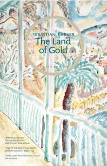 The Land of Gold : With a Monastery of Light, Paperback Book