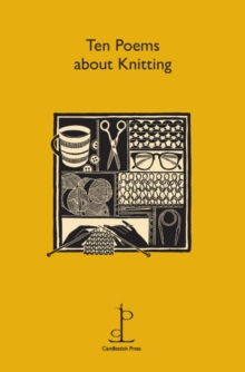 Ten Poems About Knitting, Pamphlet Book