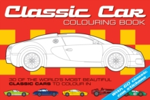 The Classic Car Colouring Book, Paperback Book