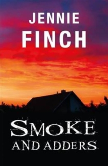 Smoke and Adders, Paperback Book