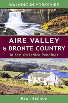 AIRE VALLEY & BRONTE COUNTRY, Paperback Book