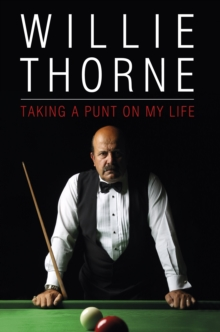 Willie Thorne : Taking A Punt On My Life, EPUB eBook