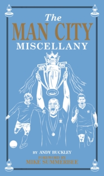 Man City Miscellany, Hardback Book