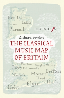 The Classical Music Map of Britain, EPUB eBook