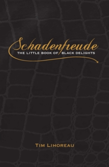 Schadenfreude : The Little Book of Black Delights, EPUB eBook