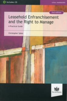 Leasehold Enfranchisement and the Right to Manage : A Practical Guide, Paperback Book