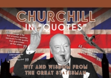 Churchill in Quotes : Wit and Wisdom from the Great Statesman, Postcard book or pack Book