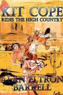 Kit Cope Rides the High Country, Paperback / softback Book